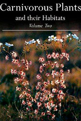 Carnivorous Plants and Their Habitats: Vol. 2 by Steward McPherson