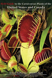 Carnivorous Plants of the United States and Canada by Stewart McPherson and Donald Schnell