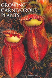 Growing Carnivorous Plants by Barry Rice